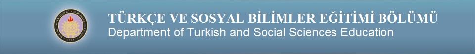 Sosyal Bilimler ve Türkçe Eğitimi Bölümü